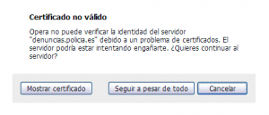 Ventana emergente de Opera que alerta de un certificado no válido y consulta si se desea continuar al servidor o cancelar la carga de la página